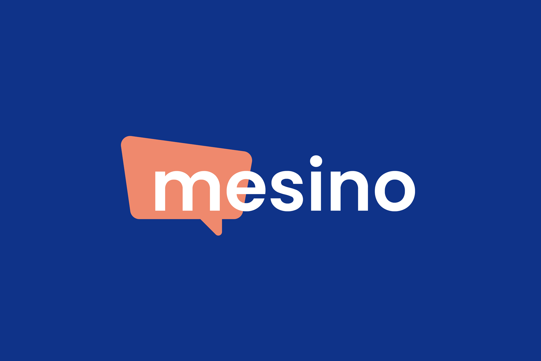 Mesino: Message? Delivered